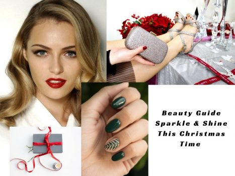 70f12bc3f6e7 English) A Beauty Guide  Sparkle   Shine This Christmas Time ...
